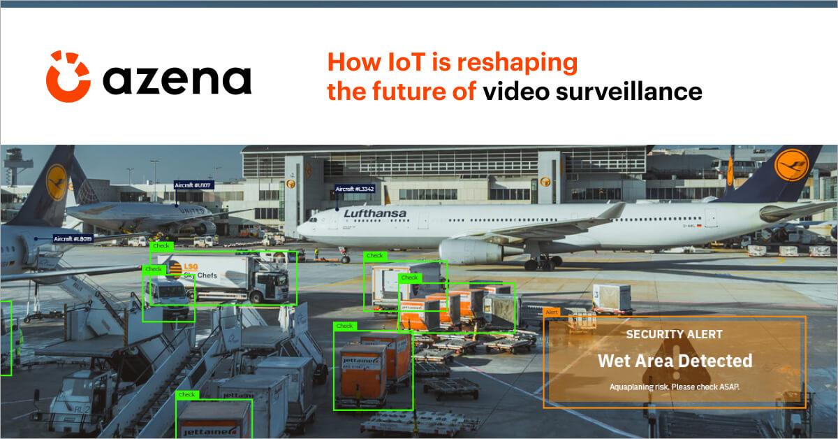 IoT video surveillance