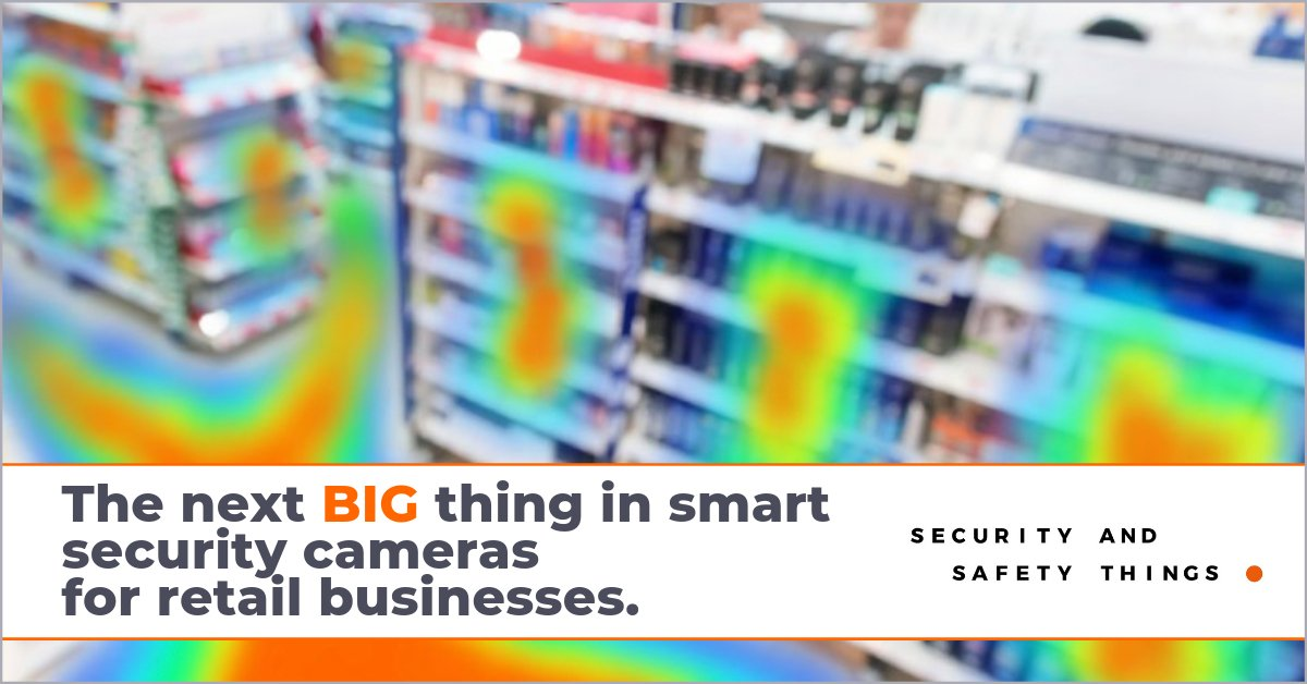 The Next BIG Thing in Smart Security Cameras for Retail Businesses
