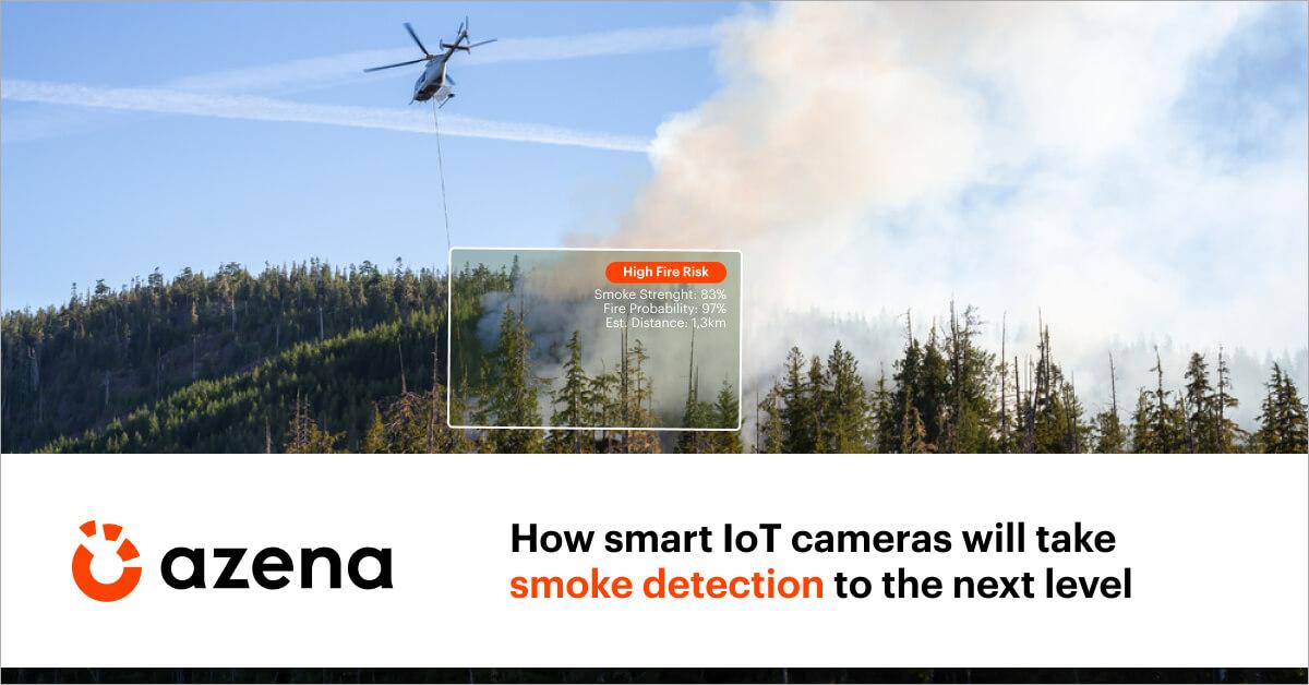 Smart cameras smoke detection Azena